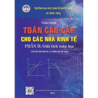 Giáo trình toán cao cấp cho các nhà kinh tế - 8768574 , TA191MEAA5HW7FVNAMZ-10091808 , 224_TA191MEAA5HW7FVNAMZ-10091808 , 89000 , Giao-trinh-toan-cao-cap-cho-cac-nha-kinh-te-224_TA191MEAA5HW7FVNAMZ-10091808 , lazada.vn , Giáo trình toán cao cấp cho các nhà kinh tế