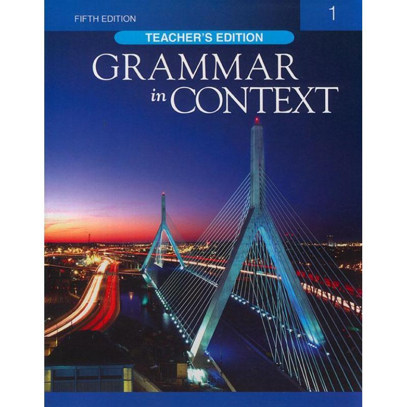 Mua Grammar in Context 1 - Fifth Edition - Teacher Edition
