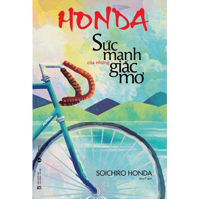 Mua Honda - Sức Mạnh Của Những Giấc Mơ