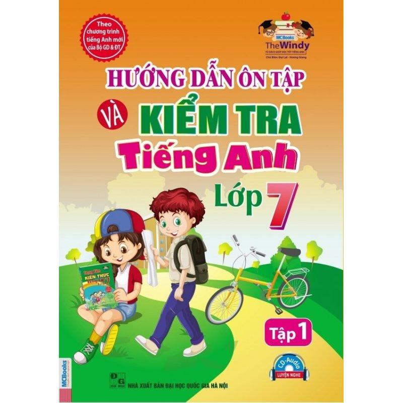 Mua Hướng dẫn ôn tập và kiểm tra tiếng Anh lớp 7 - tập 1