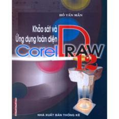 Mua Khảo Sát Và Ứng Dụng Toàn Diện Corel DRraw 12