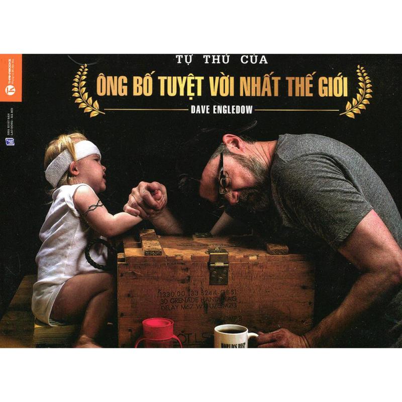 Mua Lời Tự Thú Của Ông Bố Tuyệt Vời Nhất Thế Giới