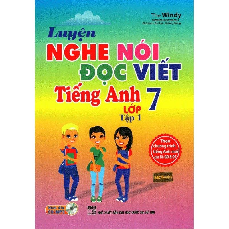 Mua Luyện Nghe Nói Đọc Viết Tiếng Anh Lớp 7 Tập 1