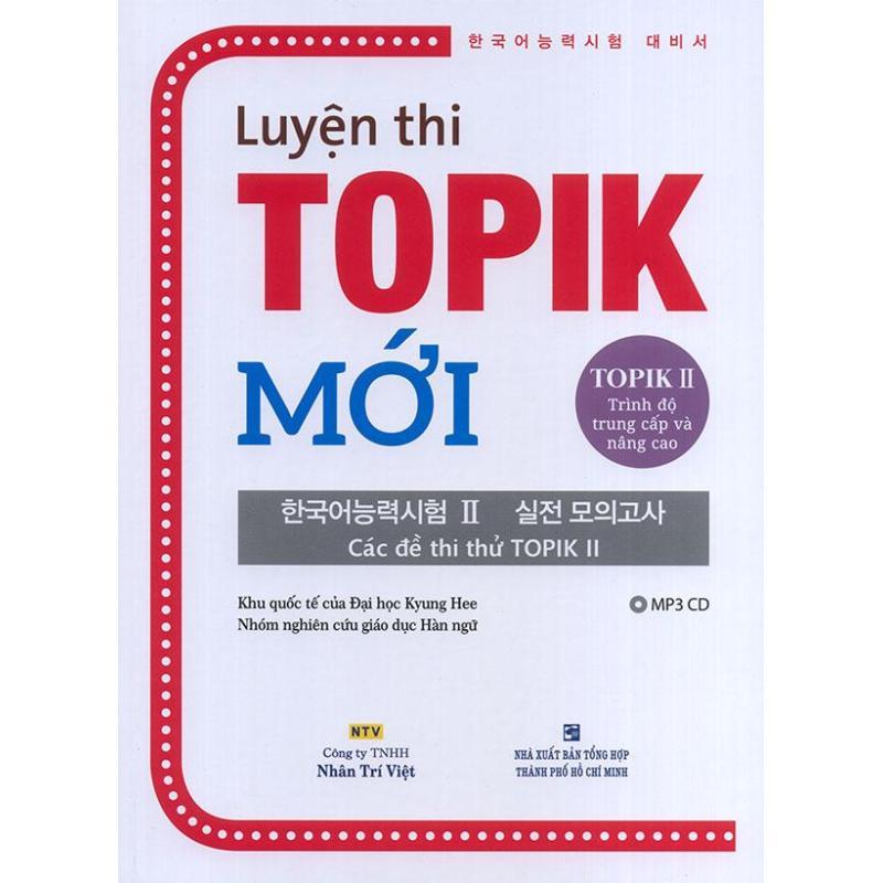 Mua Luyện thi TOPIK Mới – TOPIK II Trình độ trung cấp và nâng cao (kèm CD)