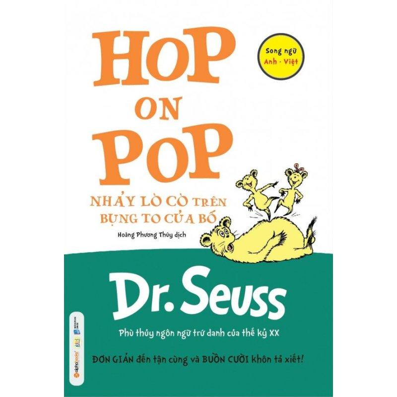 Mua Nhảy Lò Cò Trên Bụng To Của Bố (Song Ngữ) - Dr. Seuss,Hoàng Phương Thúy