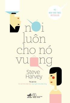 Ebook Nói Luôn Cho Nó Vuông - Steve Harvey PDF