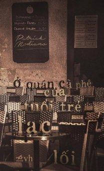 Ở quán cà phê của tuổi trẻ lạc lối - Patrick Modiano