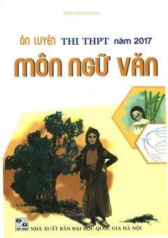 ��n Luy���n Thi THPT N��m 2017 M��n Ng��� V��n - Tr���n Ho��i Ph����ng