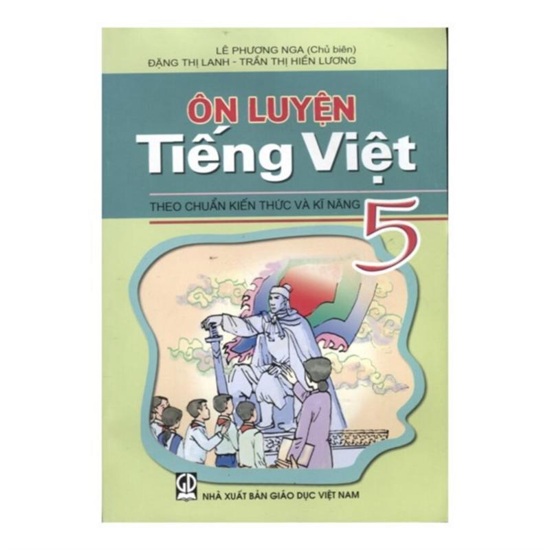 Mua Ôn Luyện Tiếng Việt 5 Theo Chuẩn Kiến Thức Kĩ Năng