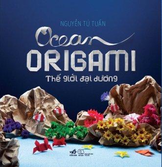 Ebook Origami - Thế giới đại dương - Nguyễn Tú Tuấn PDF