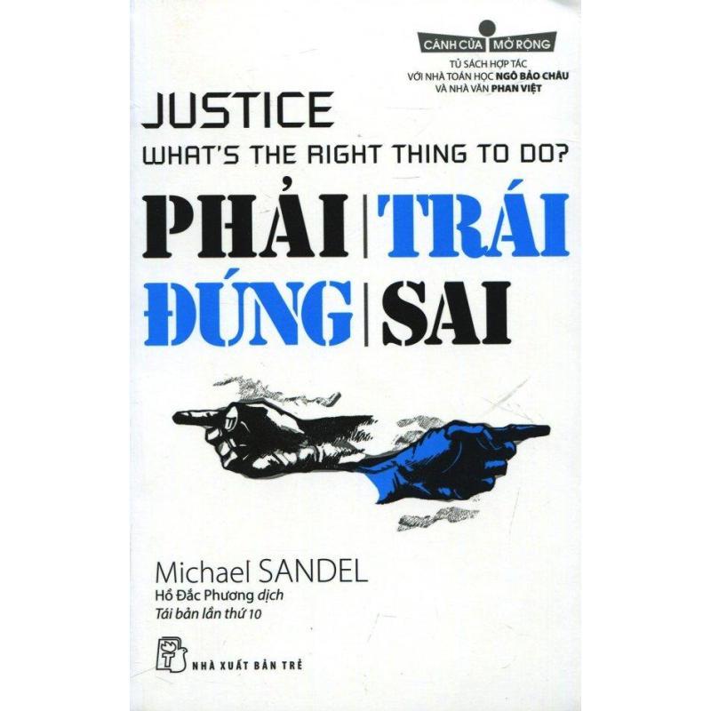 Mua Phải Trái Đúng Sai (Tái Bản 2017) - Michael Sandel,Hồ Đắc Phương