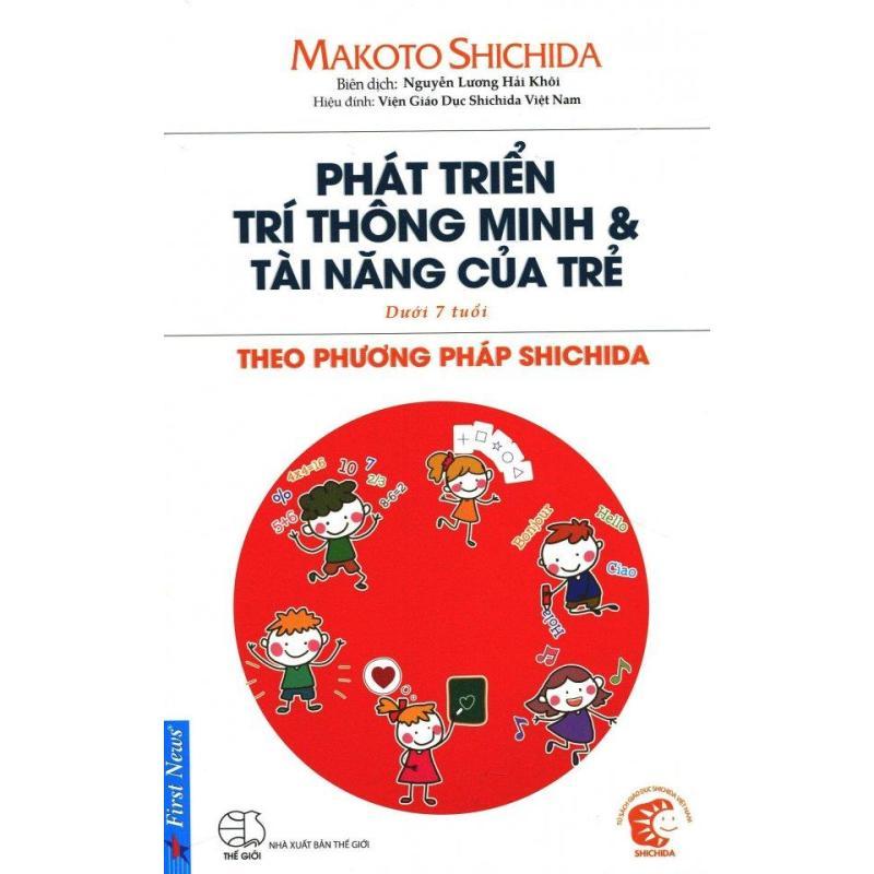 Mua Phát Triển Trí Thông Minh & Tài Năng Của Trẻ (Dưới 7 Tuổi) - Makoto Shichida,Nguyễn Lương Hải Khôi