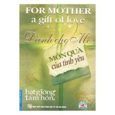 Mua PT-Dành cho mẹ món quà của tình yêu