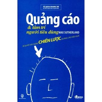 Quảng Cáo Và Tâm Trí Người Tiêu Dùng - 8768271 , TA191MEAA3T9GRVNAMZ-6813017 , 224_TA191MEAA3T9GRVNAMZ-6813017 , 170000 , Quang-Cao-Va-Tam-Tri-Nguoi-Tieu-Dung-224_TA191MEAA3T9GRVNAMZ-6813017 , lazada.vn , Quảng Cáo Và Tâm Trí Người Tiêu Dùng
