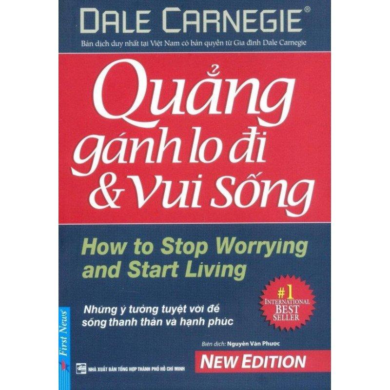 Mua Quẳng Gánh Lo Đi & Vui Sống (Tái Bản 2016) - Nguyễn Vǎn Phước,Dale Carnegie