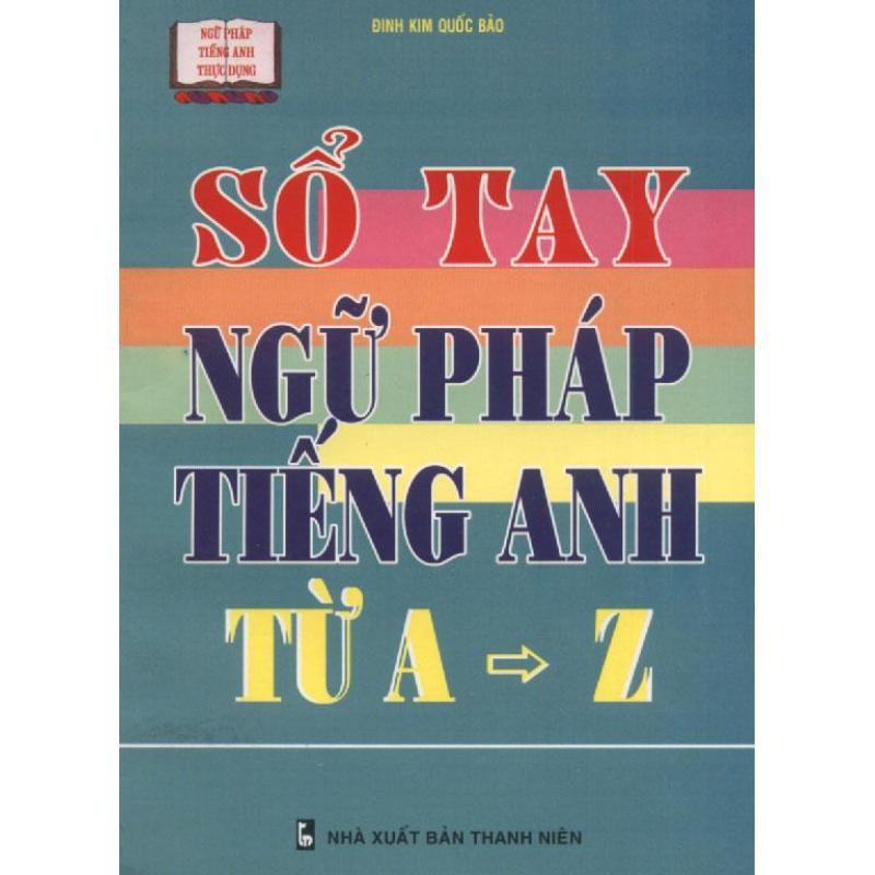 Mua Sổ tay ngữ pháp tiếng Anh từ A-Z