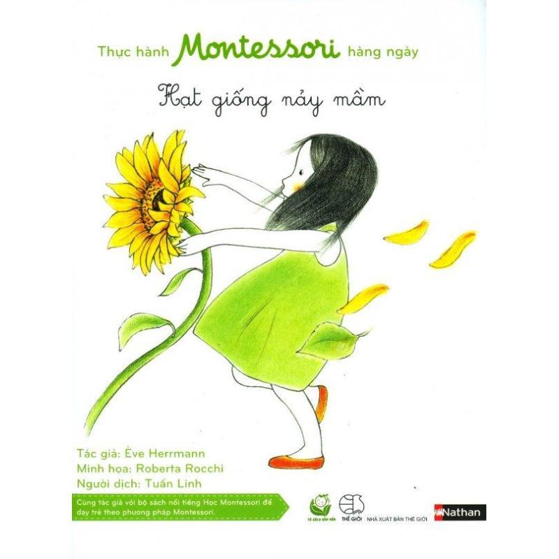 Mua Thực Hành Montessori Hàng Ngày - Hạt Giống Nảy Mầm - Ève Herrmann,Tuấn Linh