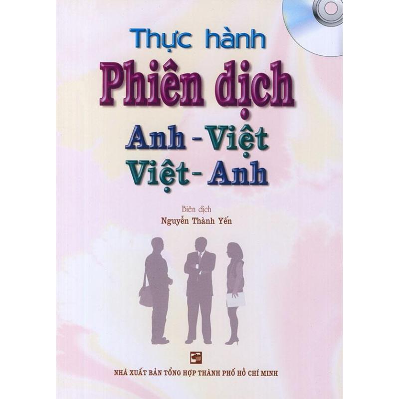 Mua Thực Hành Phiên Dịch Anh Việt, Việt Anh - Nguyễn Thành Yến
