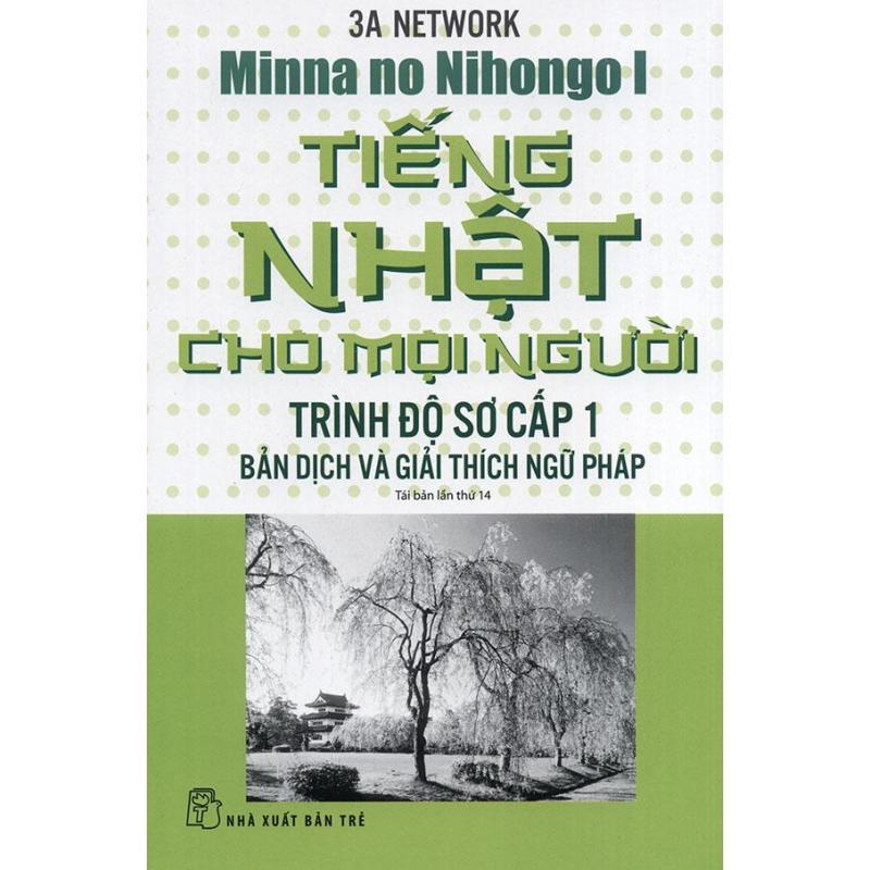 Mua Tiếng Nhật cho mọi người Mina no Nihongo - Sơ cấp 1 - Bản dịch và giải thích ngữ pháp