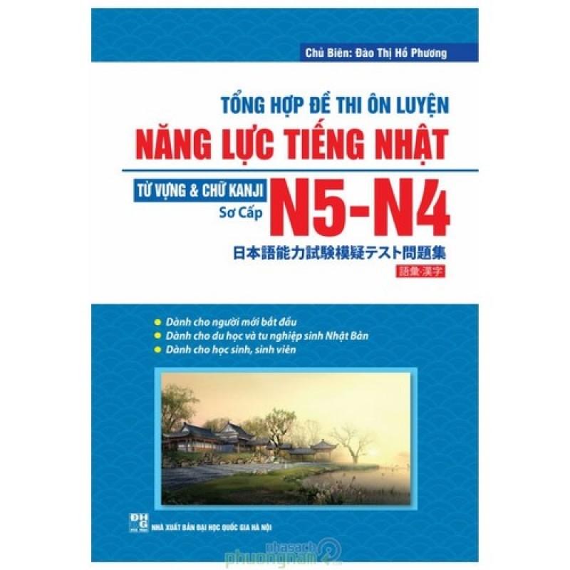Mua Tổng Hợp Đề Thi Ôn Luyện Năng Lực Tiếng Nhật N5-N4 - Từ Vựng & Chữ Kanji (Sơ cấp)