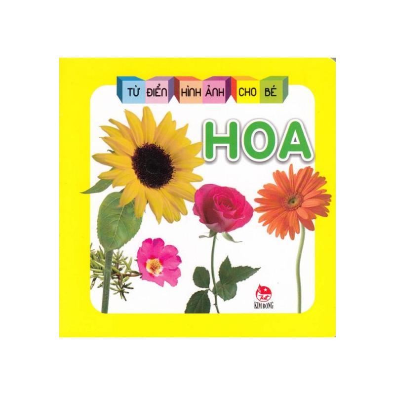 Mua Từ Điển Hình Ảnh Cho Bé - Hoa (Bìa Cứng)