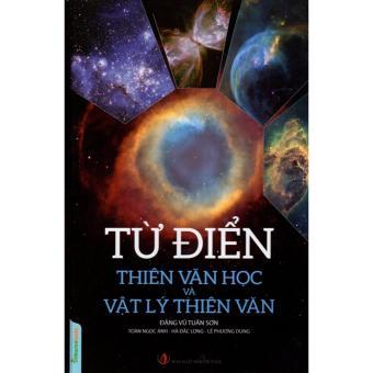 Ebook Từ điển thiên văn học và vật lý thiên văn PDF