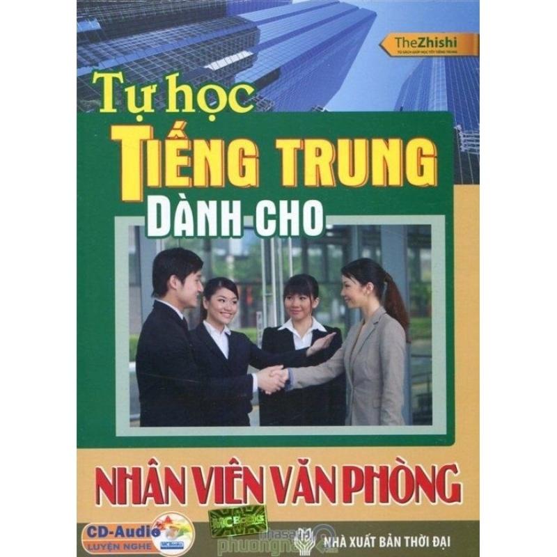 Mua Tự Học Tiếng Trung Dành Cho Nhân Viên Văn Phòng (Kèm CD)