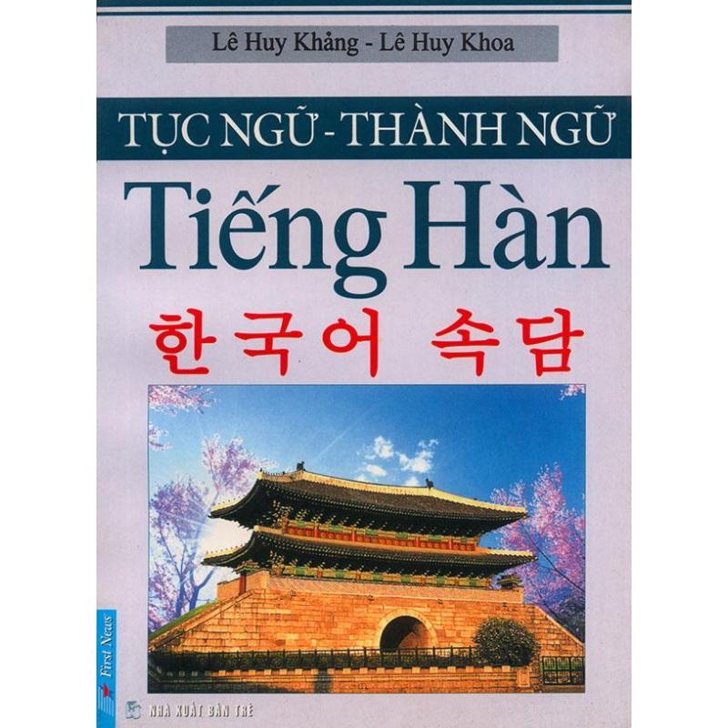 Mua Tục ngữ - Thành ngữ tiếng Hàn