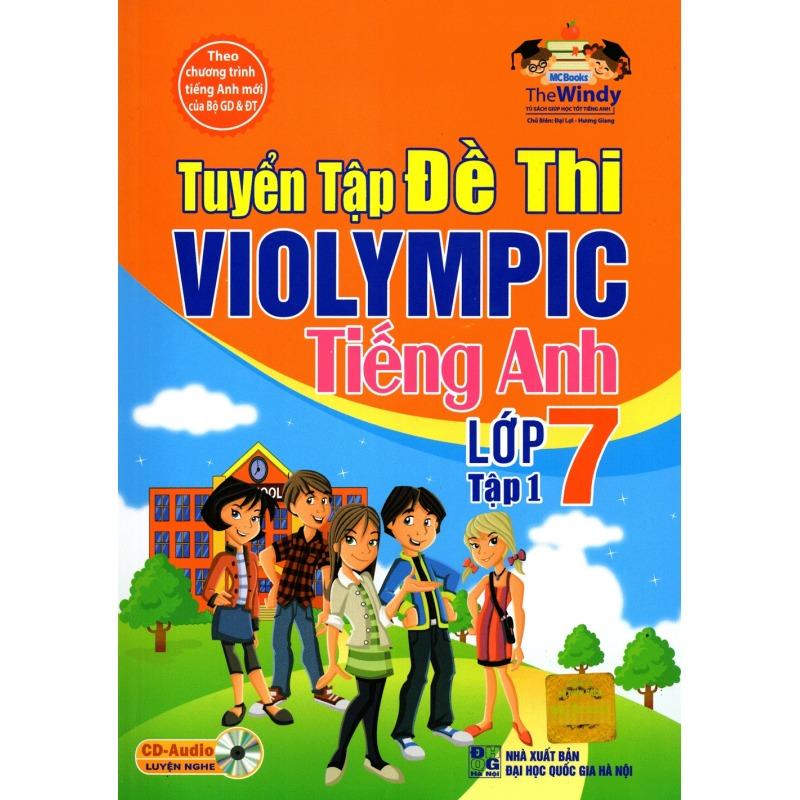 Mua Tuyển tập đề thi Violympic tiếng anh lớp 7 tập 1