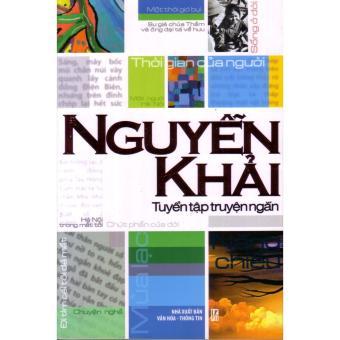 Ebook Tuyển tập truyện ngắn Nguyễn Khải PDF