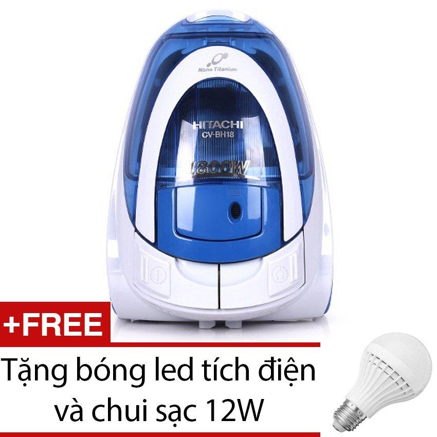 Máy Hút Bụi HITACHI CV-BH18 (Xanh) + Tặng bóng led tích điện và chui sạc 12W