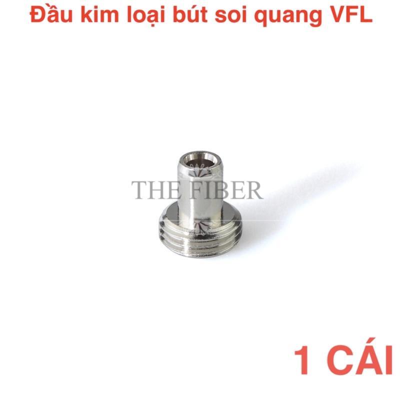 Bảng giá Đầu kim loại của bút soi quang VFL Phong Vũ