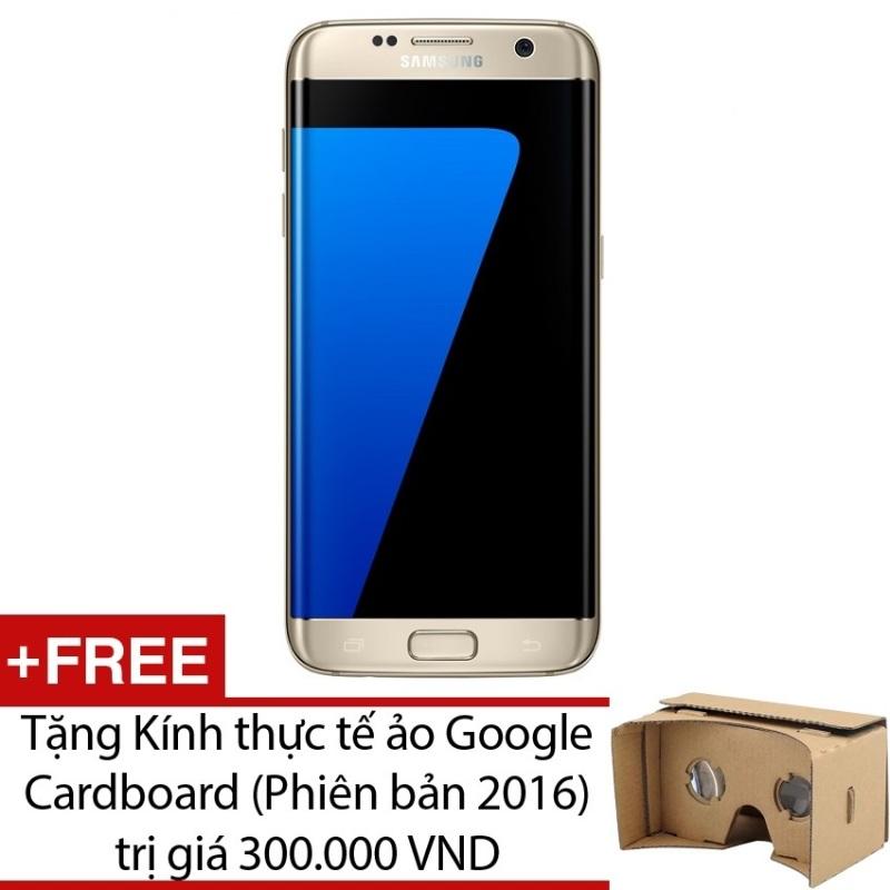 Samsung Galaxy S7 Edge 32GB G935 (Vàng) - Hàng nhập khẩu + Tặng Kính thực tế ảo Google Cardboard